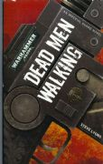 Dead Men Walking by Steve Lyons Warhammer 40,000 book paperback 40k Death Korps Kreig